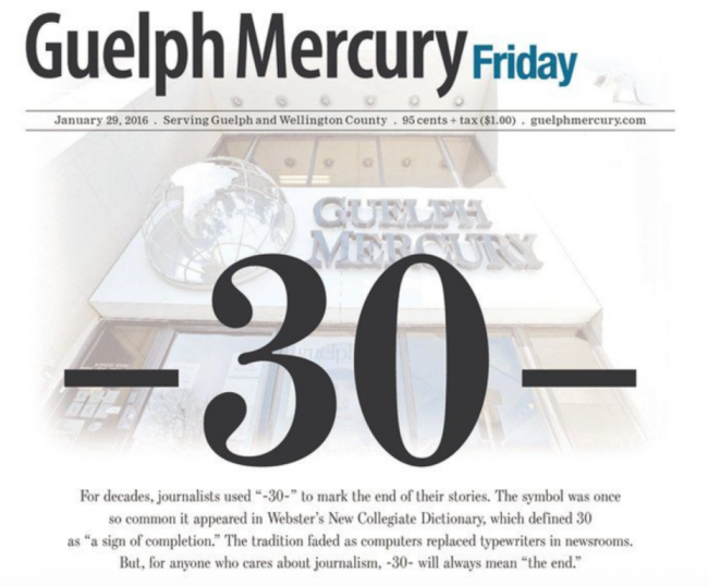 The Guelph Mercury, around since Confederation, ceased publication in 2016.